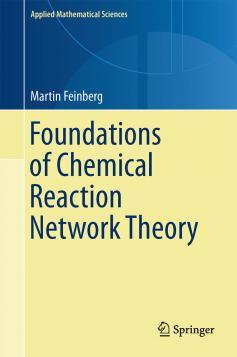Chemical Reaction Network Theory | Chemical and Biomolecular ...